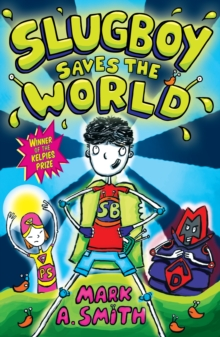 Slugboy Saves the World, EPUB eBook