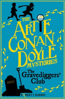 Artie Conan Doyle and the Gravediggers' Club, Paperback Book
