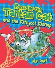Porridge the Tartan Cat and the Kittycat Kidnap, Paperback / softback Book