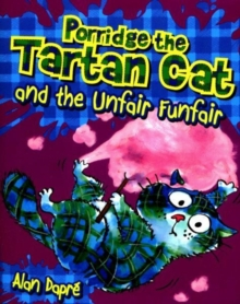 Porridge the Tartan Cat and the Unfair Funfair, Paperback / softback Book