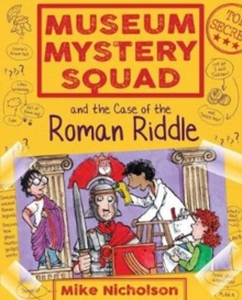 Museum Mystery Squad and the Case of the Roman Riddle, Paperback Book