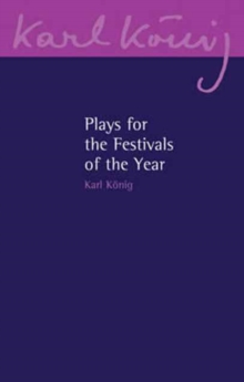 Plays for the Festivals of the Year, Paperback / softback Book