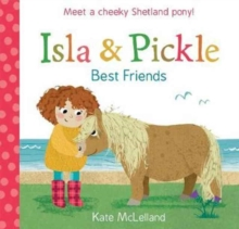 Isla and Pickle: Best Friends, Paperback / softback Book