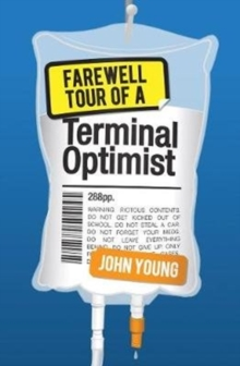 Farewell Tour of a Terminal Optimist, Paperback Book
