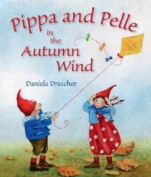 Pippa and Pelle in the Autumn Wind, Board book Book