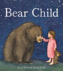 Bear Child, Hardback Book