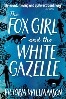 The Fox Girl and the White Gazelle, EPUB eBook
