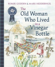 The Old Woman Who Lived in a Vinegar Bottle, Paperback / softback Book