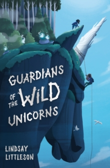 Guardians of the Wild Unicorns, Paperback / softback Book