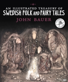 An Illustrated Treasury of Swedish Folk and Fairy Tales, Hardback Book
