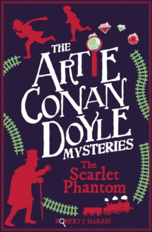 Artie Conan Doyle and the Scarlet Phantom, Paperback / softback Book