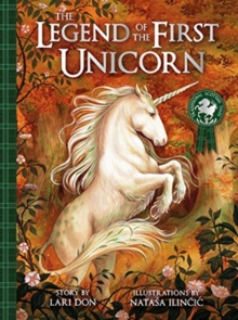 The Legend of the First Unicorn, Hardback Book