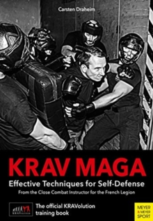 Krav Maga : Effective Techniques for Self-Defence