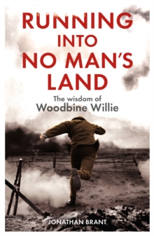 Running into No Man's Land - The Wisdom of Woodbine Willie, Paperback / softback Book