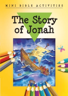 Mini Bible Activities: The Story of Jonah, Paperback Book