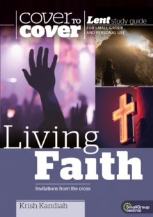 Living Faith : Cover to Cover Lent Study Guide, Paperback / softback Book