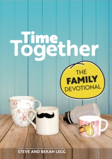 Time Together : The Family Devotional, Paperback / softback Book