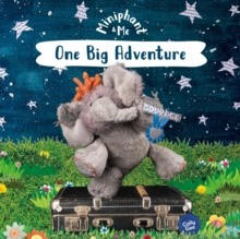 One Big Adventure : Miniphant & Me, Paperback / softback Book