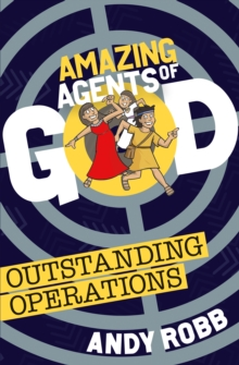 Amazing Agents of God: Outstanding Operations, Paperback / softback Book
