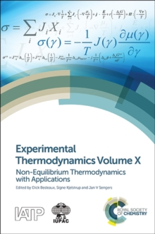 Experimental Thermodynamics Volume X : Non-equilibrium Thermodynamics with Applications, Hardback Book