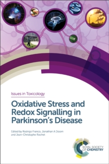 Oxidative Stress and Redox Signalling in Parkinson's Disease, Hardback Book