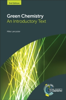 Green Chemistry : An Introductory Text, Hardback Book
