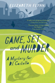 Game, Set and Murder : A Mystery for D.I. Costello, Paperback Book