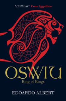 Oswiu: King of Kings, Paperback Book