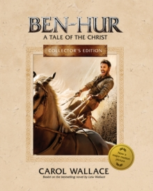 Ben-Hur : A Tale of the Christ: Collector's Edtiiton, Hardback Book
