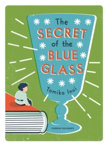 The Secret of the Blue Glass, Paperback Book
