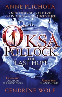 Oksa Pollock: The Last Hope, Paperback Book