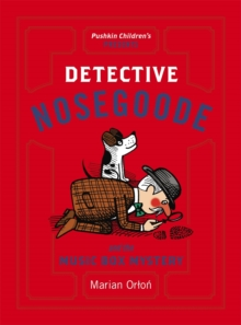 Detective Nosegoode and the Music Box Mystery, Paperback Book