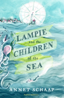 Lampie and the Children of the Sea, Hardback Book