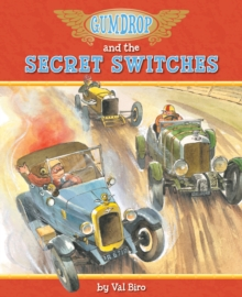 Gumdrop and the Secret Switches, Paperback Book