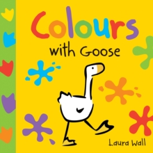 Colours with Goose, Board book Book