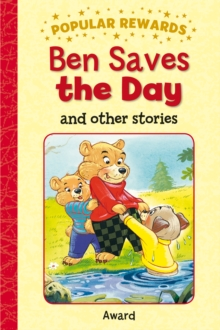 Ben Saves the Day : And Other Stories, Hardback Book