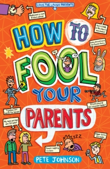 How to Fool Your Parents, Paperback Book
