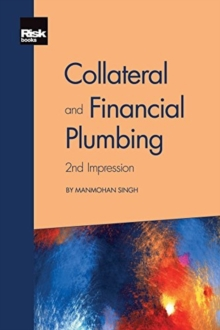 Collateral and Financial Plumbing, Paperback / softback Book