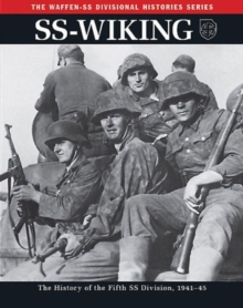 Ss: Wiking : The History of the Fifth Ss Division 1941-45, Paperback / softback Book