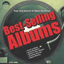 Best-Selling Albums : From Vinyl Records to Digital Downloads, Hardback Book
