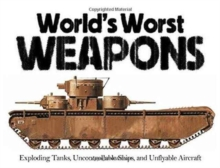 The World's Worst Weapons, Paperback / softback Book