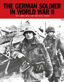The German Soldier in World War II, Paperback / softback Book