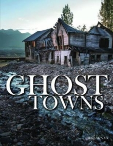 Ghost Towns, Hardback Book