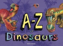 A-Z of Dinosaurs, Hardback Book