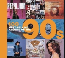 100 Best Selling Albums of the 90s, Hardback Book