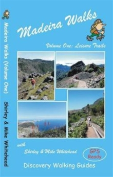 Madeira Walks : Leisure Trails Volume 1, Paperback Book
