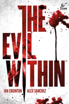 The Evil Within, Hardback Book