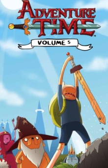 Adventure Time : Volume 5, Paperback / softback Book