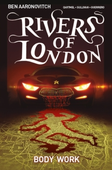 Rivers Of London: Body Work : Body Work, Paperback Book