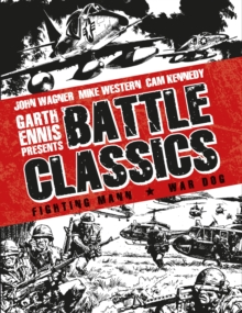 Garth Ennis Presents Battle Classics : Fighting Mann - War Dog, Hardback Book